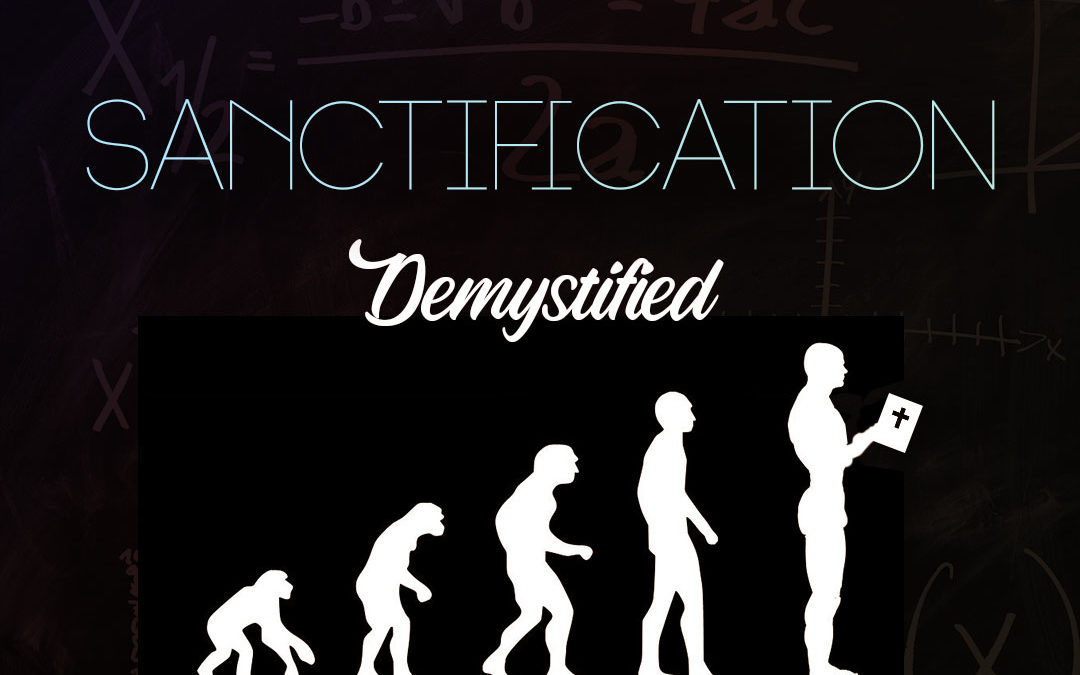 Sanctification Demystified