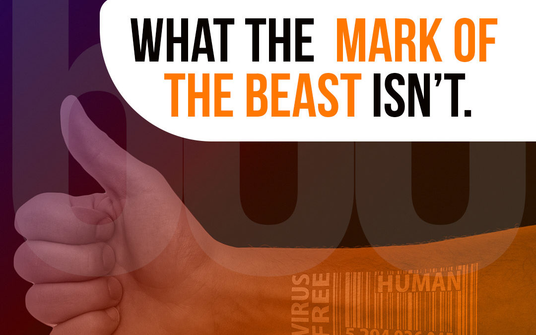 What the Mark of the Beast isn't