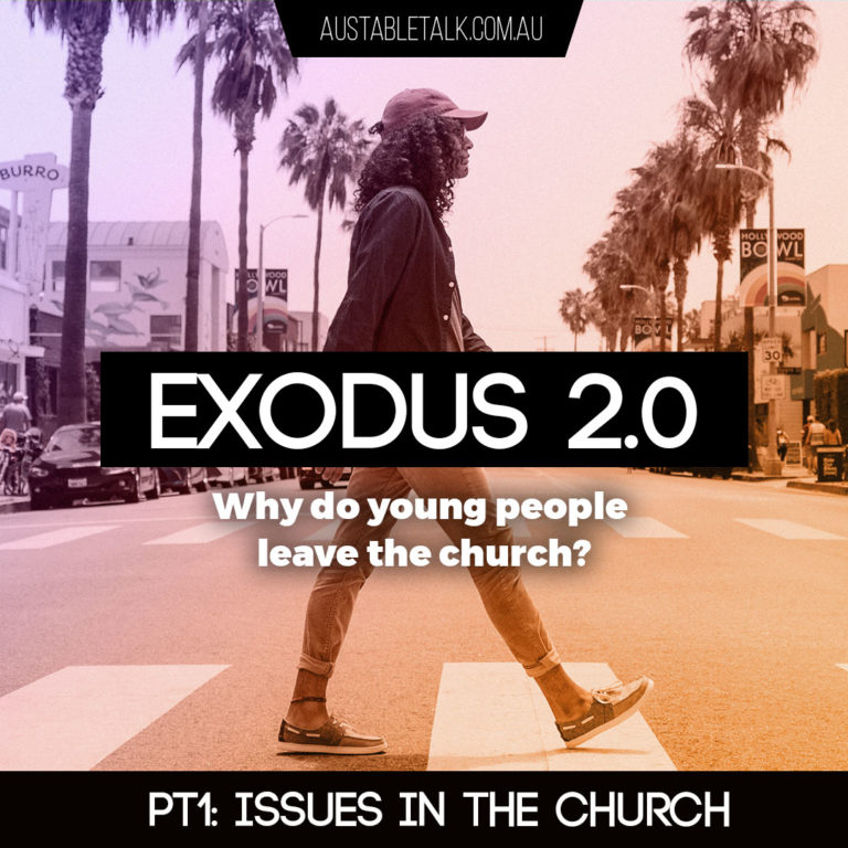 Exodus 2.0 Pt1: Issues in the church
